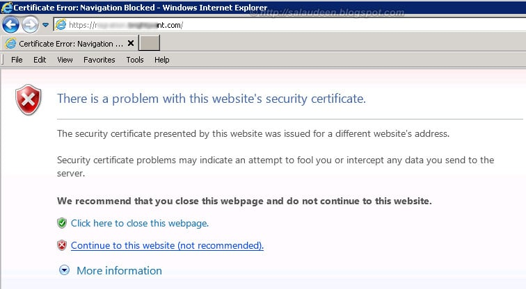 sharepoint ssl certificate warning Certificate Error: There is a problem with this website's security certificate. Navigation Blocked