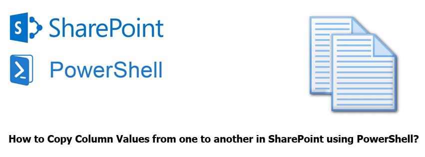 sharepoint copy column value using powershell