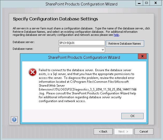 Failed to connect to the database server. Ensure the database server exists, is a Sql server, and that your have the appropriate permissions to access the server.
