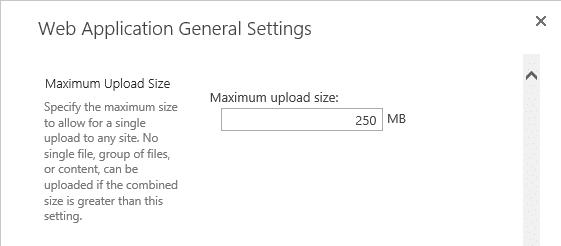sharepoint 2013 maximum file upload size