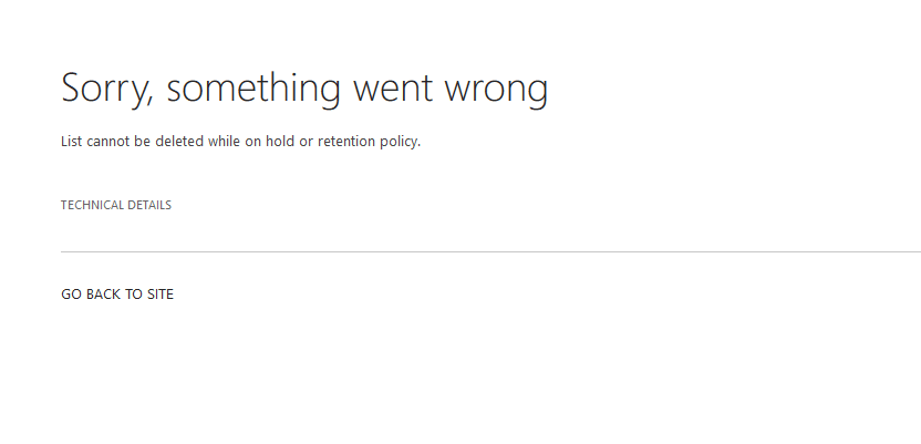 list cannot be deleted while on hold or retention policy