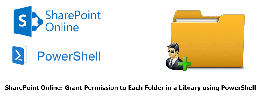 PowerShell to Grant Permission to Each Folder in a SharePoint Online Document Library
