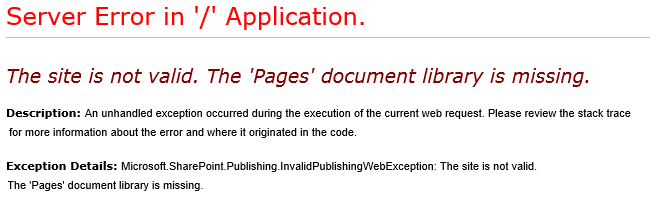 """Fix """"The site is not valid. The 'Pages' document library is missing"""" Error"""