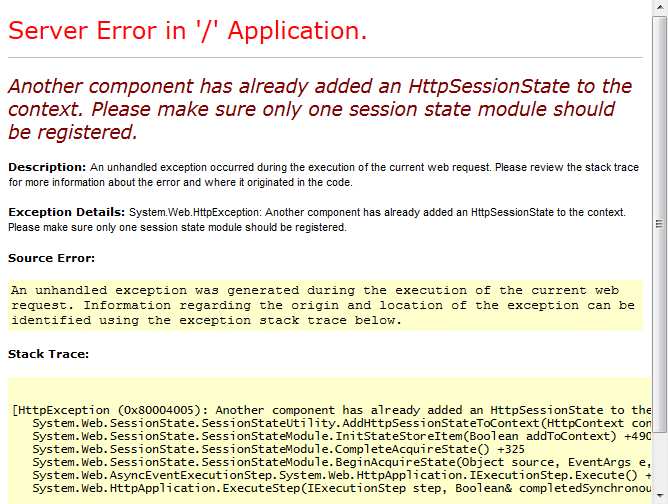 Another component has already added an HTTPSessionState to the Context. Please make sure only one session state module should be registered