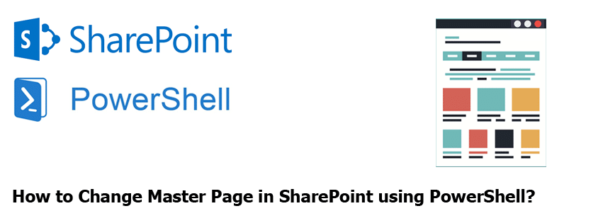 change master page in sharepoint using powershell