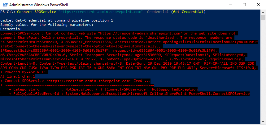 Connect-SPOService : Cannot contact web site 'https://tenant-admin.sharepoint.com/' or the web site does not support SharePoint Online credentials. The response status code is 'Unauthorized'.