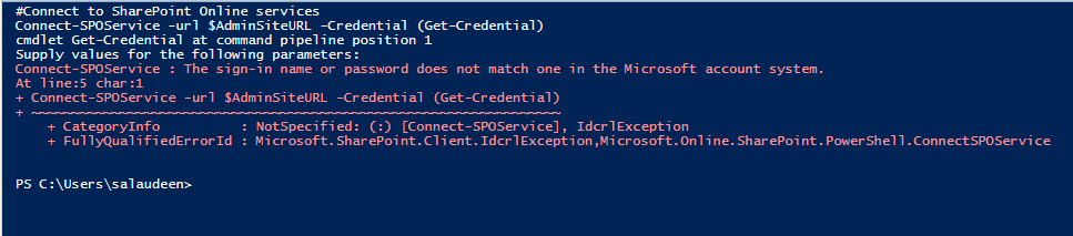 Connect-SPOService : The sign-in name or password does not match one in the Microsoft account system.
