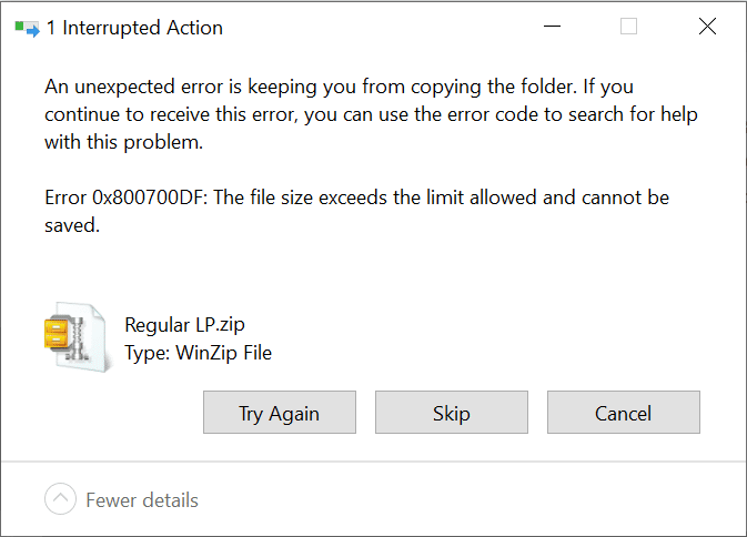 Error 0x800700DF: The file size exceeds the limit allowed and cannot be saved