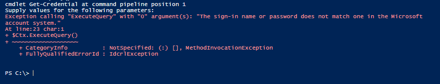 """Exception calling """"ExecuteQuery"""" with """"0"""" argument(s): """"The sign-in name or password does not match one in the Microsoft account system."""""""