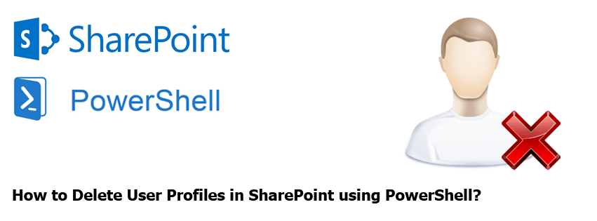 how to delete user profiles in sharepoint using powershell