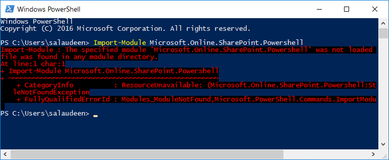 Import-Module-The specified module 'Microsoft.Online.SharePoint.Powershell' was not loaded because no valid module file was found in any module directory.