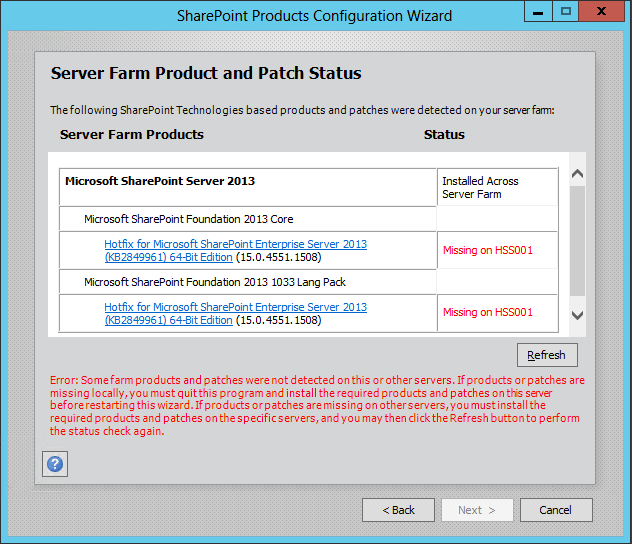 Error: Some Farm Products and patches were not detected on this or other servers