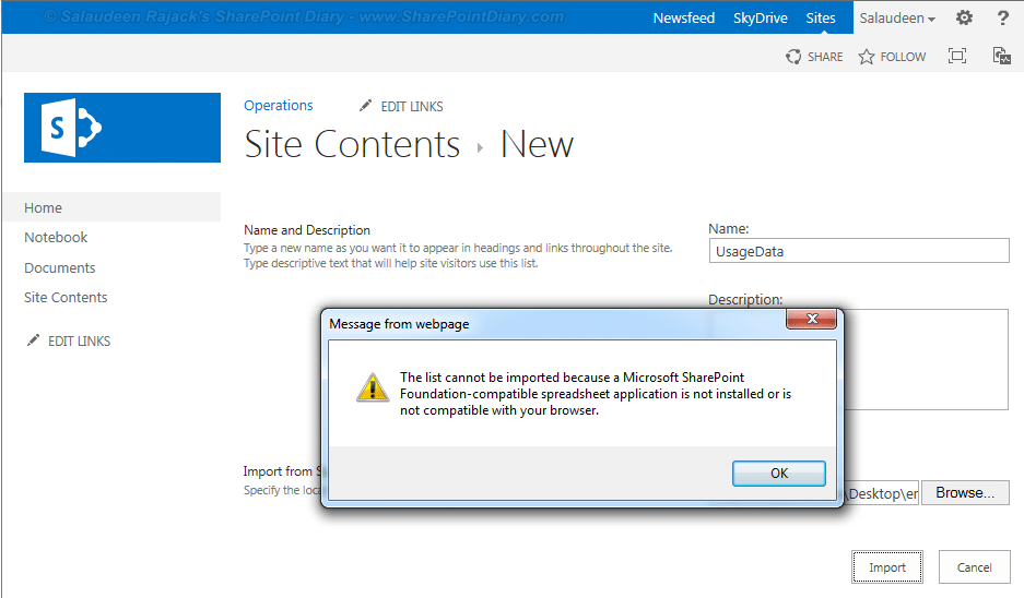 The list cannot be imported because a Microsoft SharePoint foundation-compatible spreadsheet application is not not installed or is not compatible with your browser.