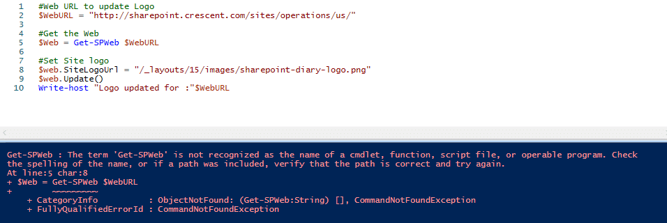 Get-SPWeb : The term 'Get-SPWeb' is not recognized as the name of a cmdlet, function, script file, or operable program. Check the spelling of the name, or if a path was included, verify that the path is correct and try again.