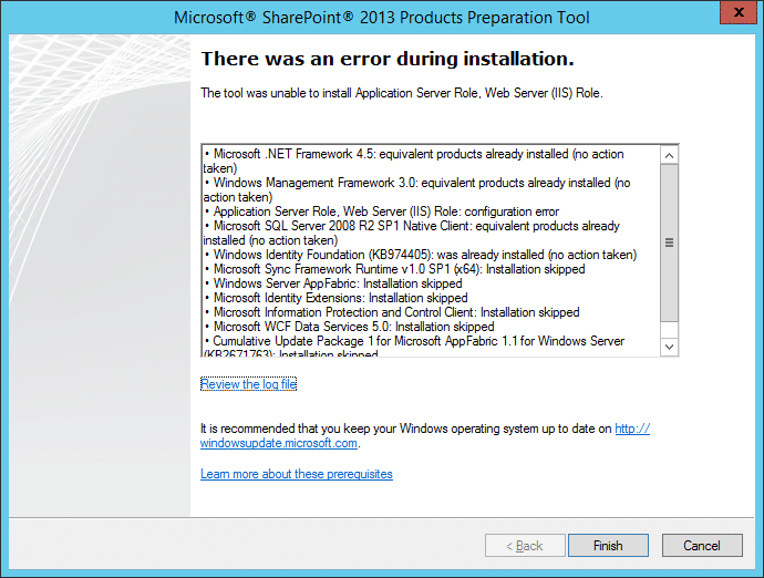 There was an error during Installation, The tool was unable to install Application Server Role, Web Server (IIS) Role.