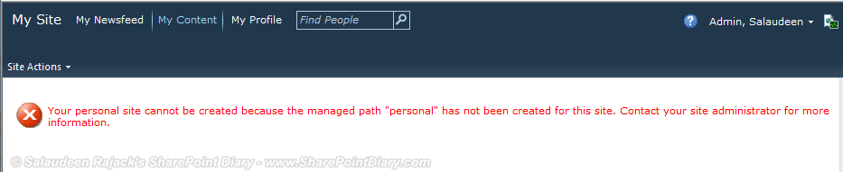 Your personal site cannot be created because the managed path personal has not been created for this site. Contact your site administrator for more information.