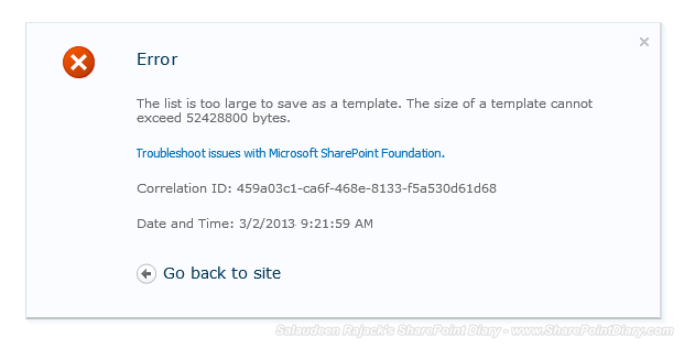SharePoint 2010 The list is too large to save as a template. The size of a template cannot exceed 52428800 bytes