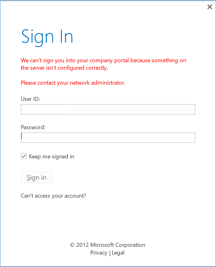 We can't sign you into your company portal because something on the server isn't configured correctly.